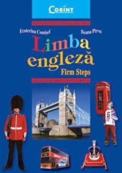 Limba engleza. Firm steps. Manual pentru clasa a III-a/Ecaterina Comisel, Ileana Pirvu