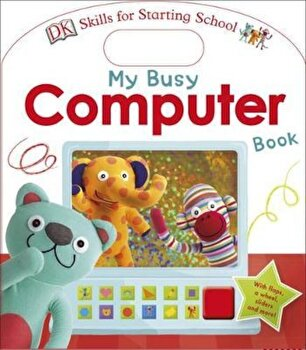 My Busy Computer Book, Hardcover/DK poza cate