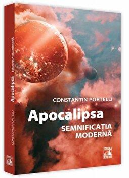 Apocalipsa. Semnificatia moderna/Constantin Portelli poza cate
