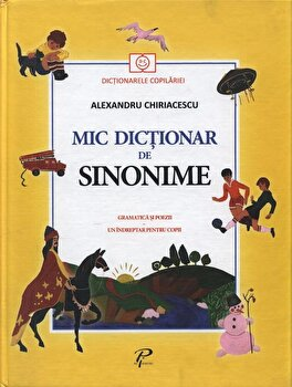 Mic Dictionar de Sinonime/*** imagine elefant.ro 2021-2022