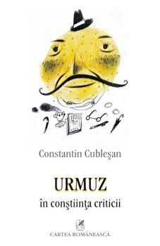 Urmuz in constiinta criticii/Constantin Cublesan imagine elefant 2021
