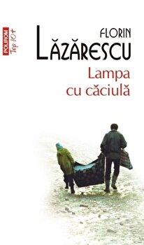 Lampa cu caciula-Florin Lazarescu imagine