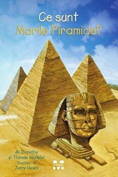 Ce sunt Marile Piramide'/Dorothy, Thomas Hoobler