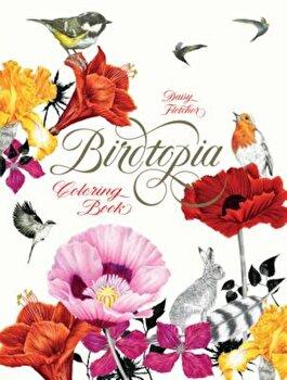 Birdtopia: Coloring Book, Paperback/Daisy Fletcher poza cate
