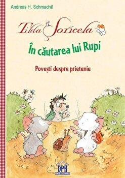 Tilda soricela in cautarea lui Rupi/Andreas H. Schmachtl