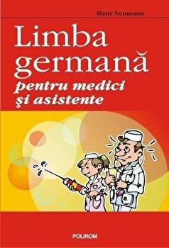 Limba germana pentru medici si asistente/Hans Neumann imagine elefant 2021