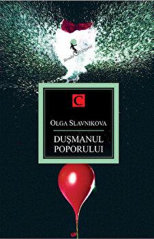Dusmanul poporului/Olga Slavnikova imagine