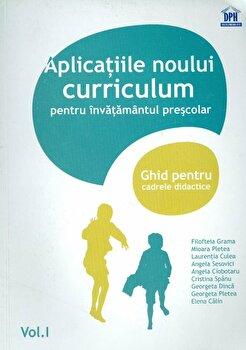 Aplicatiile noului curriculum pentru invatamantul prescolar. Ghid pentru cadrele didactice/*** imagine elefant.ro 2021-2022
