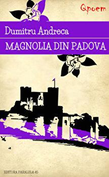 Magnolia din Padova/Dumitru Andreca imagine elefant.ro 2021-2022