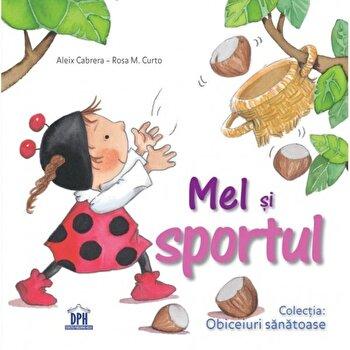Mel si sportul/Alex Cabrera