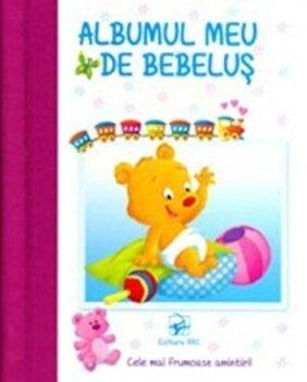 Albumul meu de bebelus (cotor roz)/*** poza cate