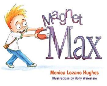 Magnet Max, Paperback/Monica L. Hughes poza cate