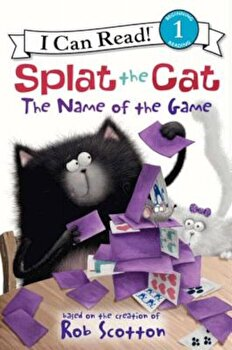 Splat the Cat: The Name of the Game, Hardcover/Rob Scotton image0