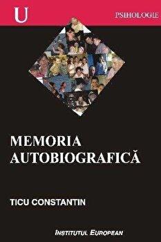Memoria autobiografica/Ticu Constantin imagine