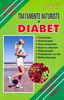 Tratamente naturiste in diabet. Natura este ce mai bun medic/Victor Duta imagine elefant.ro 2021-2022