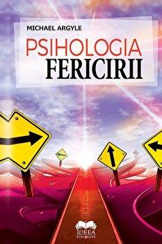 Psihologia fericirii/Michael Argyle imagine