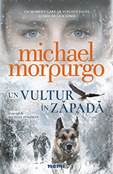 Un vultur in zapada/Michael Morpurgo imagine elefant.ro 2021-2022