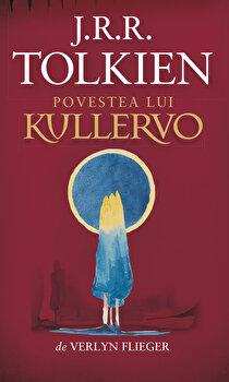 Povestea lui Kullervo/J.R.R. Tolkien