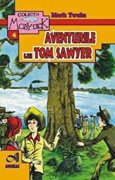 Aventurile lui Tom Sawyer/Mark Twain poza cate