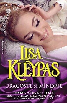 Dragoste si mandrie/Lisa Kleypas