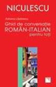 Ghid de conversatie roman-italian pentru toti/Adriana Lazarescu imagine elefant.ro
