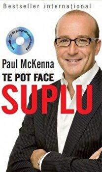 Te pot face suplu. Paul McKenna (carte+cd)/Paul McKenna imagine elefant.ro 2021-2022