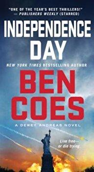 Independence Day, Paperback/Ben Coes imagine