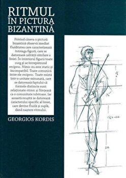 Ritmul in pictura bizantina/Georgios Kordis imagine elefant.ro 2021-2022