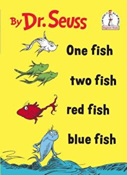 One Fish Two Fish Red Fish Blue Fish, Hardcover/Seuss poza cate