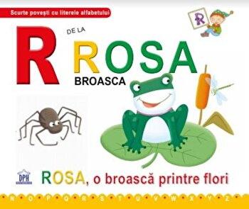 R de la Rosa, broasca/Greta Cencetti, Emanuela Carletti imagine elefant.ro 2021-2022