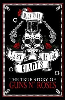 Last of the Giants, Paperback/Mick Wall poza cate