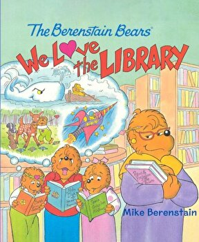 We Love the Library, Hardcover/Mike Berenstain imagine