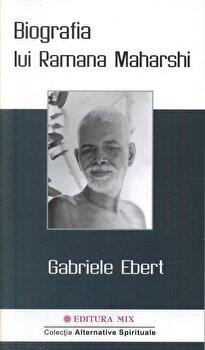 Biografia lui Ramana Maharshi/Gabriele Ebert imagine elefant.ro