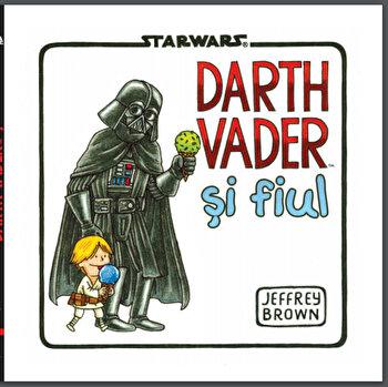 Star Wars. Darth Vader si fiul/Jeffrey Brown imagine elefant.ro 2021-2022