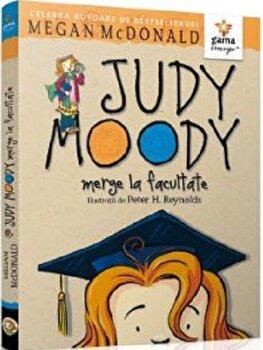 Judy Moody merge la facultate/Megan McDonald imagine elefant.ro 2021-2022