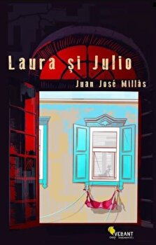 Laura si Julio/Juan Jose Millas imagine