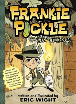 Frankie Pickle and the Closet of Doom, Paperback/Eric Wight poza cate
