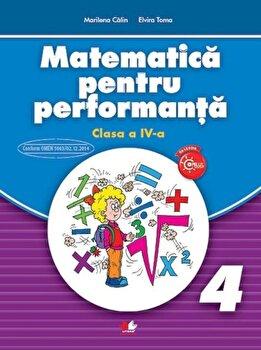 Matematica pentru performanta. Clasa a IV-a/***