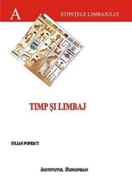 Timp si limbaj/Iulian Popescu imagine elefant.ro 2021-2022