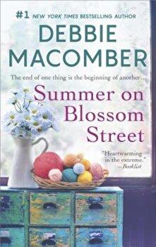 Summer on Blossom Street: A Romance Novel, Paperback/Debbie Macomber image0
