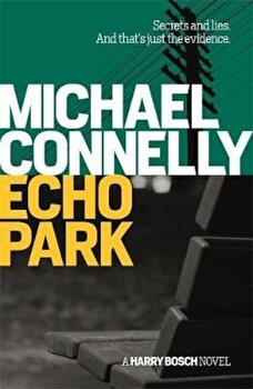 Echo Park, Paperback/Michael Connelly poza cate