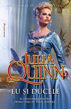 Eu si Ducele/Julia Quinn imagine