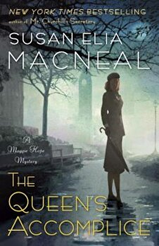 The Queen's Accomplice, Paperback/Susan Elia MacNeal poza cate