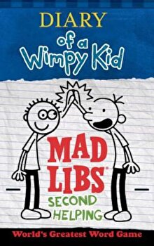 Diary of a Wimpy Kid Mad Libs: Second Helping, Paperback/Patrick Kinney poza cate
