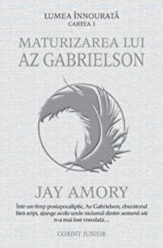 Maturizarea lui Az Gabrielson/Jay Amory imagine elefant.ro 2021-2022