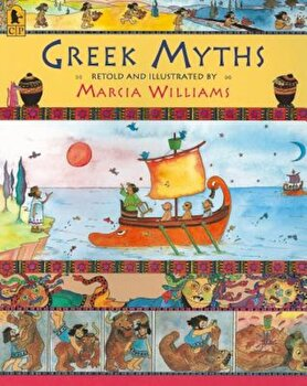 Greek Myths, Paperback/Marcia Williams poza cate
