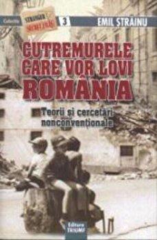 Cutremurele care vor lovi Romania. Teorii si cercetari nonconventionale, nr. 3/Emil Strainu imagine elefant.ro 2021-2022