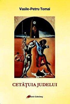 Coperta Carte Cetatuia Judelui