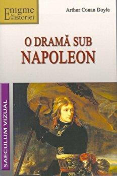 O drama sub Napoleon/Arthur Conan Doyle imagine