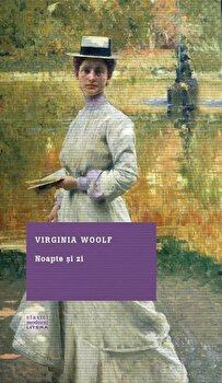 Noapte si zi/Virginia Woolf poza cate